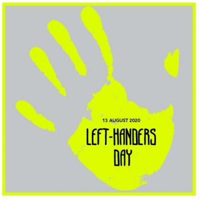 13 Augustus 2020 LEFT-HANDERS DAY
